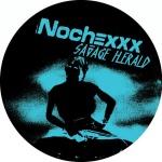 NOCHEXXX 'Savage Herald' / 'Charro'