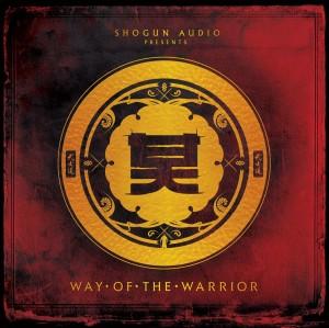 The Way Of The Warrior EP (Shogun Audio)
