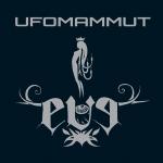 Ufomammut Eve (Supernatural Cat)
