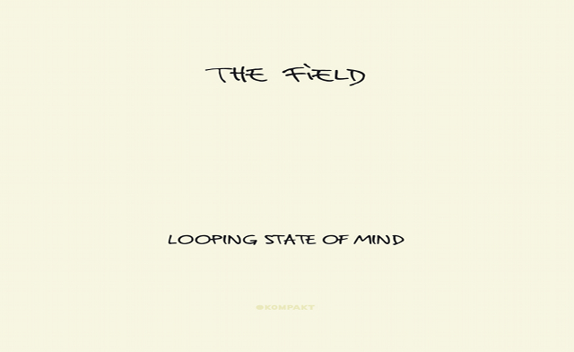 The Field-Looping State Of Mind