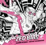 Zed Bias 'Biasonic Hotsauce – Birth Of The Nanocloud' (Tru Thoughts)