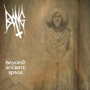 Bong 'Beyond Ancient Space' (Ritual Productions)