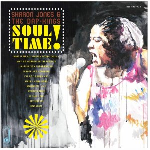 Sharon Jones & The Dap-Kings 'Soul Time!' (Daptone Recordings)