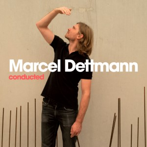 Marcell Dettmann 'Conducted' (Music Man)