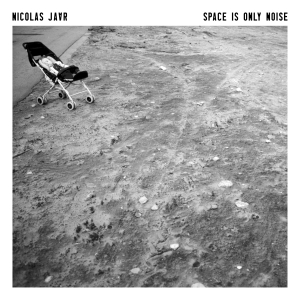 Nicolas Jaar- Space is only noise (Circus Company Label)
