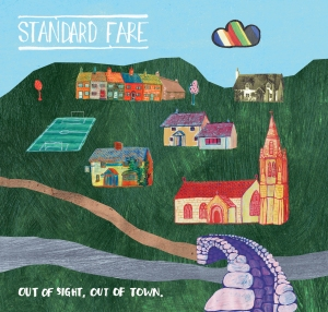 Standard Fare 'Out Of Sight, Out Of Town' (Melodic)