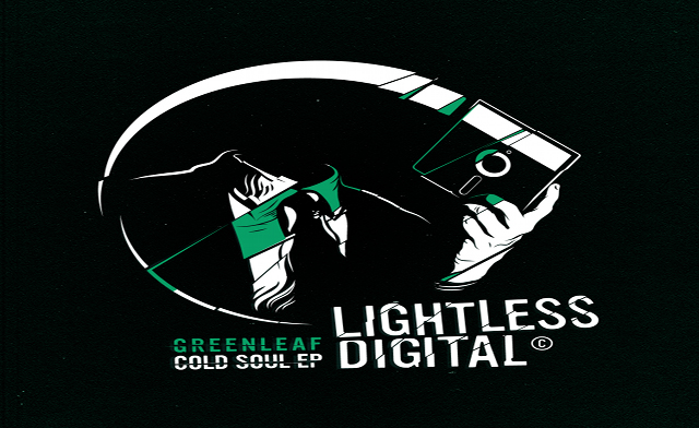 Greenleaf// Cold Soul EP (Lightless Recordings)