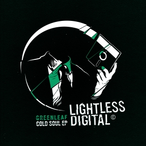 Greenleaf// Cold Soul EP (Lightless Recordings)