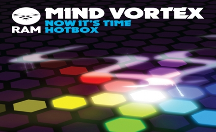 Mind Vortex 'Now It's Time / Hotbox' (Ram Records)