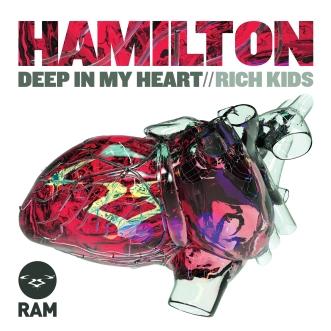 Hamilton 'Deep In My Heart / Rich Kids' (Ram Records)
